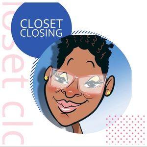 Other - Closet Closing April 2020!